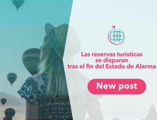 Las reservas turísticas se disparan tras el fin del estado de alarma